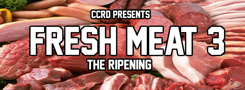 CCRD Fresh Meat Poster