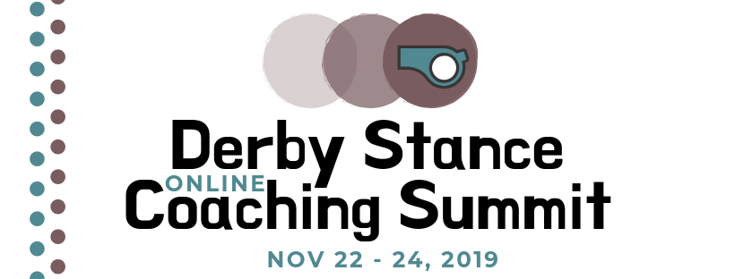 "The Derby Stance 2019 logo: 3 brown solid circles of increasing darkness overlapping left-to-right, with blue whistle inside the last. Text ""Derby Stance Online Coaching Summit Nov 22-24 2019""."